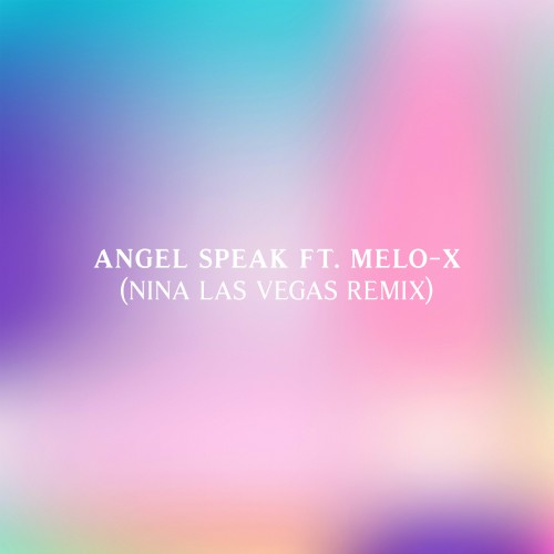 Angel Speak (Nina Las Vegas Remix) - Machinedrum featuring MeLo-X