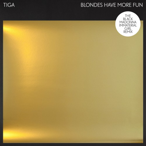 Blondes Have More Fun (The Black Madonna Immaterial Girl Remix) -