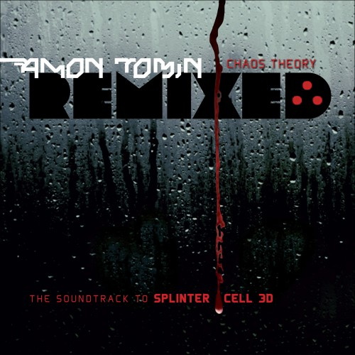 Chaos Theory Remixed (The Soundtrack to Splinter Cell 3D) -