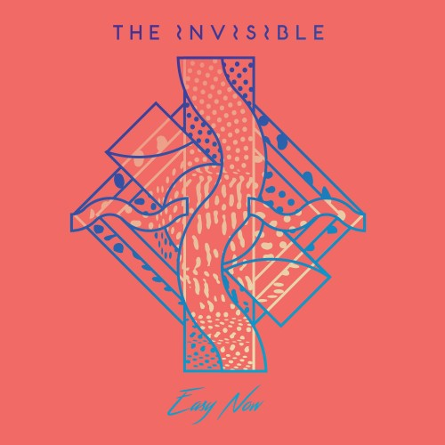 Easy Now - The Invisible