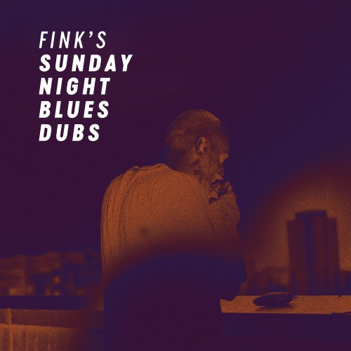 Fink's Sunday Night Blues Dubs - Fink