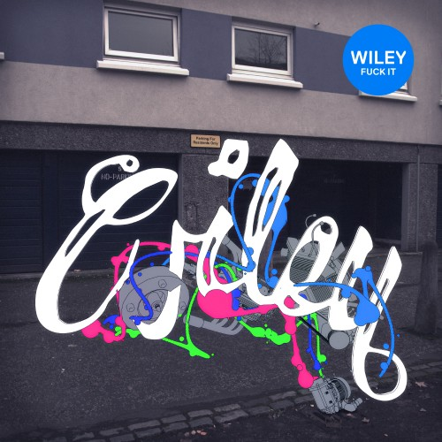 Fuck It - Wiley