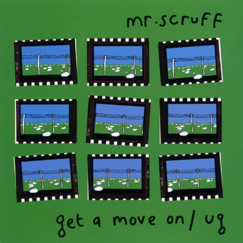 Get A Move On / Ug - Mr. Scruff