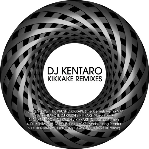 Kikkake Remixes - DJ Kentaro