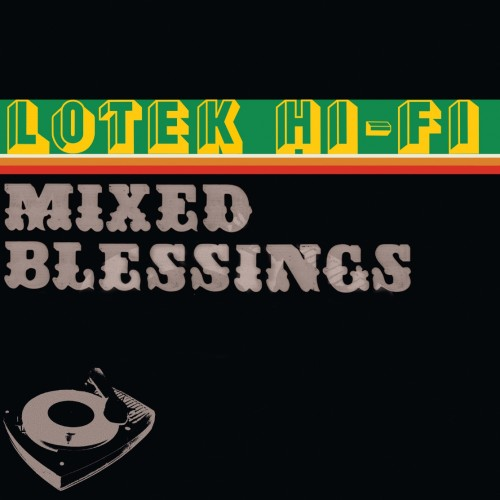 Mixed Blessings - Lotek Hi-Fi