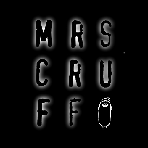 Mrs Cruff - Mr. Scruff