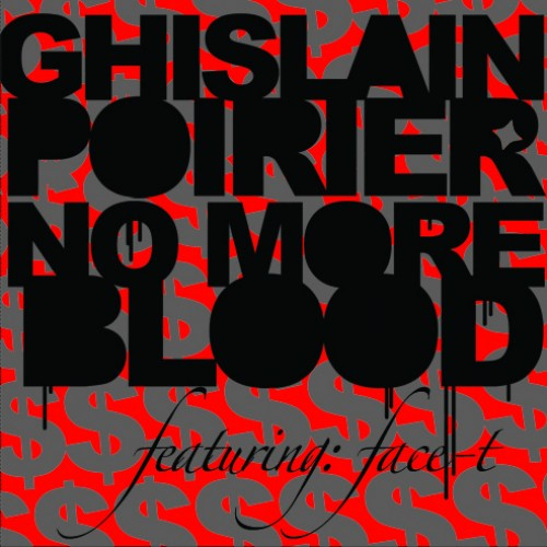 No More Blood - Ghislain Poirier