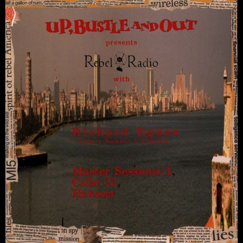 Rebel Radio Master Sessions Vol.1 - Up, Bustle & Out