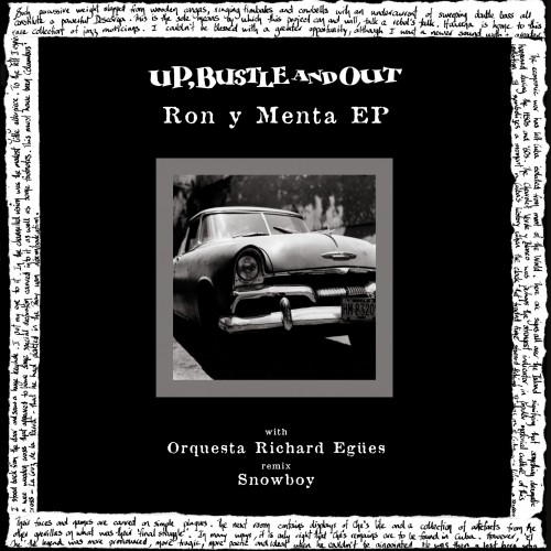 Ron Y Menta (Snowboy Mix) - Up, Bustle & Out