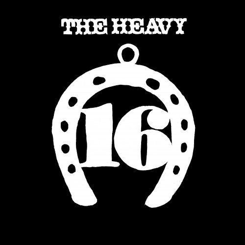 Sixteen - The Heavy