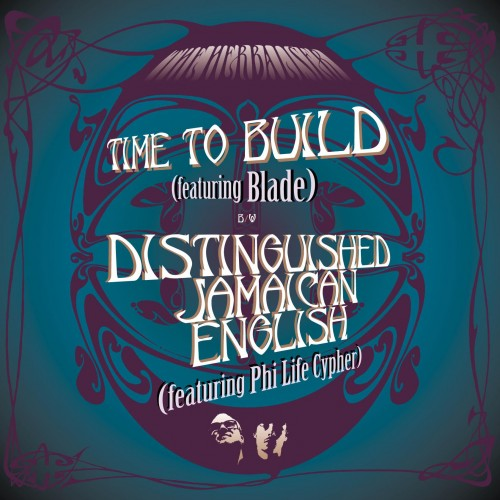 Time To Build / Distinguished Jamaican English - The Herbaliser