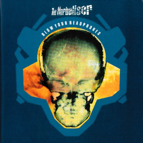Blow Your Headphones - The Herbaliser