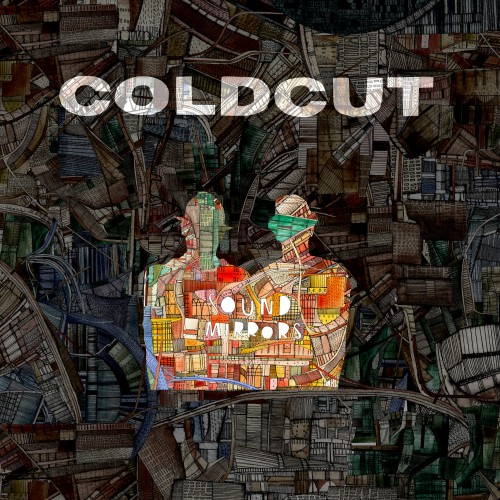 Sound Mirrors - Coldcut